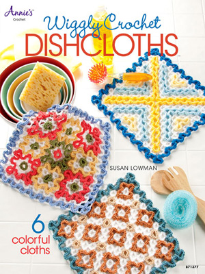 Wiggly Crochet Dishcloths Crochet Book from Annie`s Attic